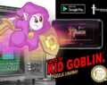 Tales of Kid Gobllin: Android
