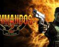Commandos 2, se sube al carro de las Remasterizaciones