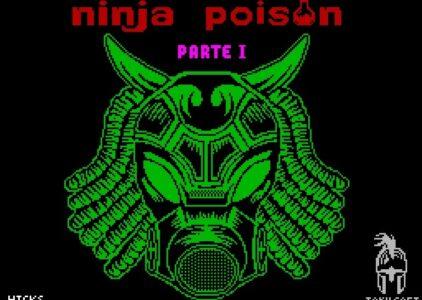 NINJA POISON: Veneno del bueno para tu ZX SPECTRUM