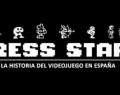 Press Start: El documental de la historia de los videojuegos en España